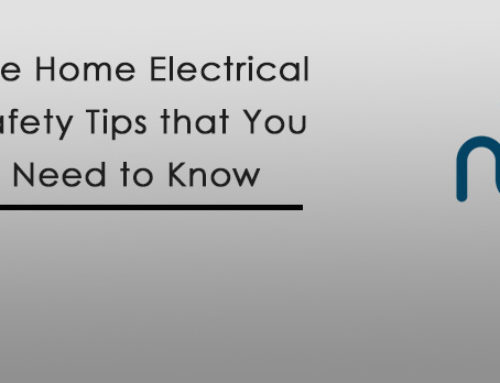 The Home Electrical Safety Tips that You Need to Know